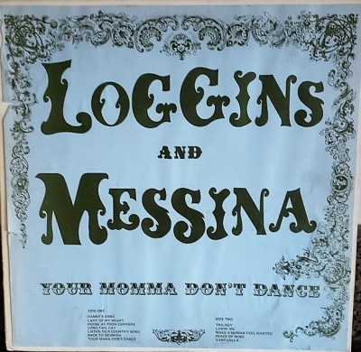 LOGGINS & MESSINA  YOUR MAMA DON'T DANCE