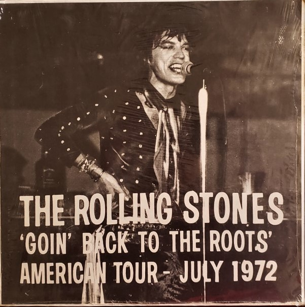 ROLLING STONES  GOIN' BACK TO THE ROOTS: AMERICAN TOUR JULY '72  CBM